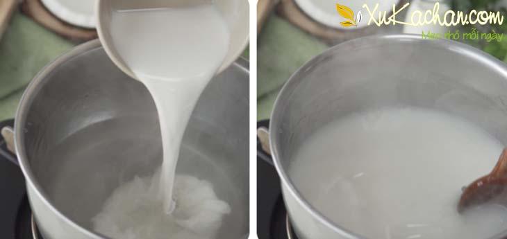 Cho sữa tươi, nước cốt dừa vào nồi đựng rau câu và khuấy đều